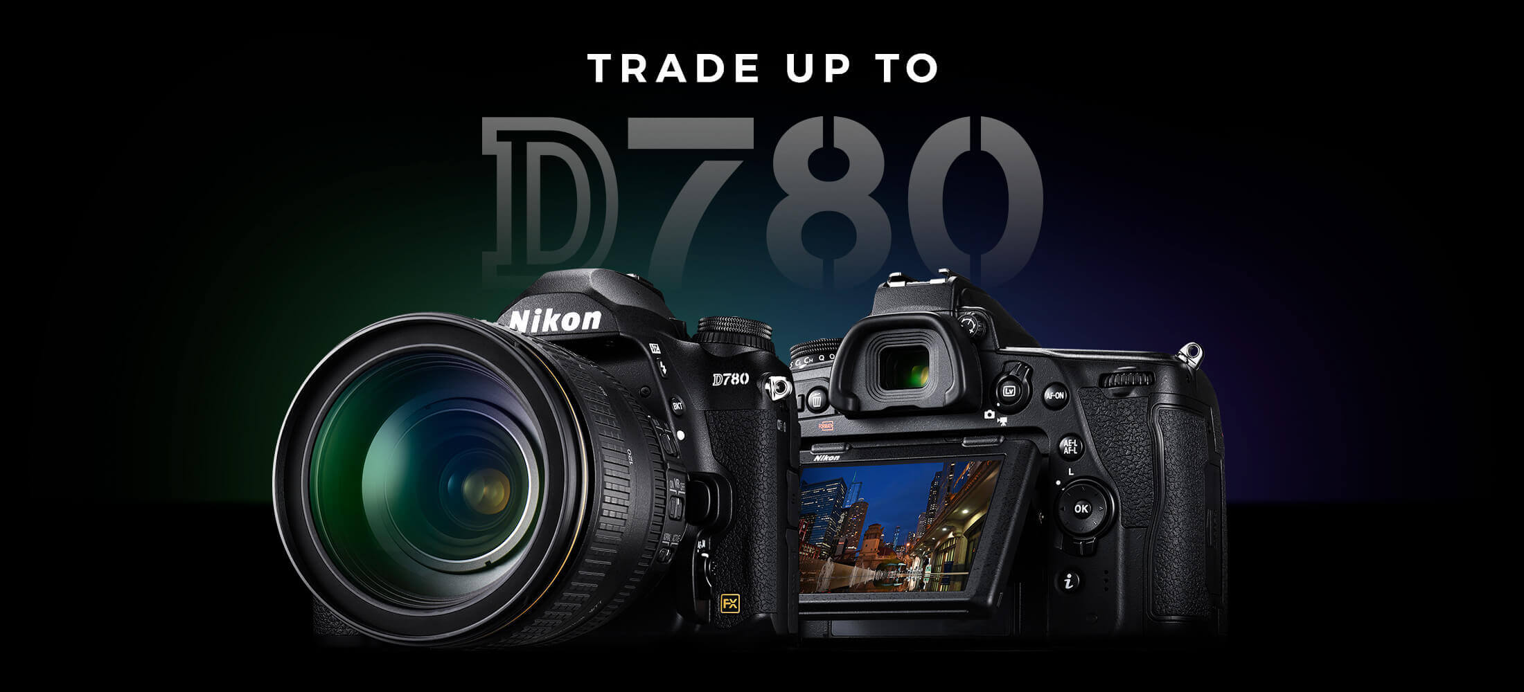 Trade up to D780