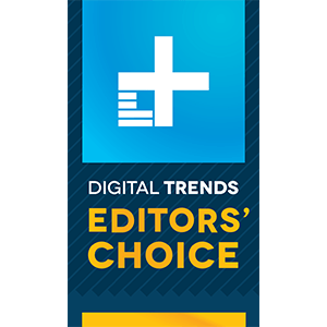 Digital Trends: Editor's Choice