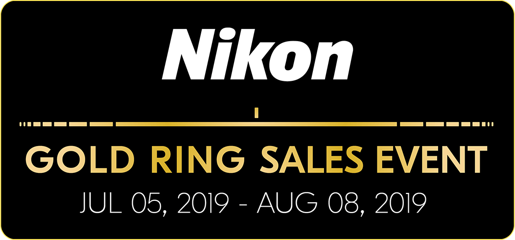 Nikon Gold Ring Sales Event: July 5, 2019 - August 8, 2019